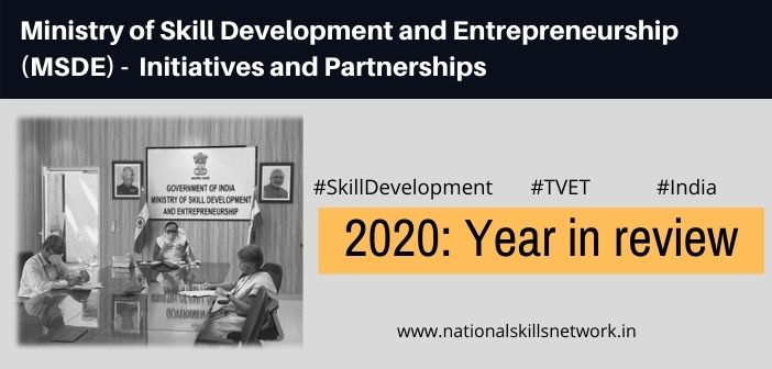 Ministry of Skill Development and Entrepreneurship (MSDE) - Initiatives and Partnerships