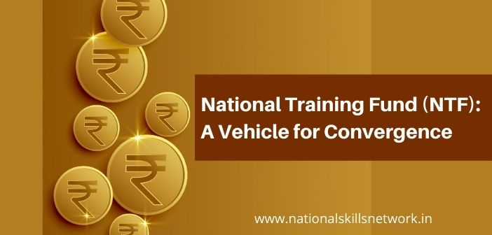 National Training Fund (NTF)_ A Vehicle for Convergence
