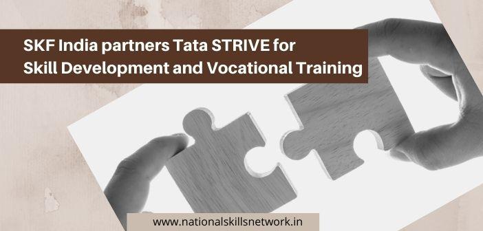 SKF India partners Tata STRIVE for Skill Development and Vocational Training