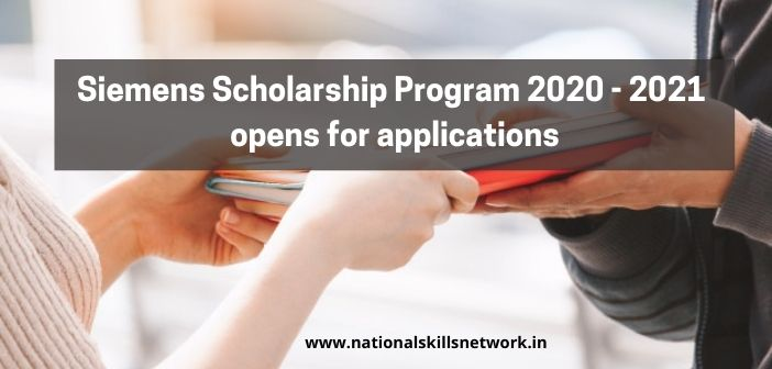 Siemens Scholarship Program 2020 - 2021