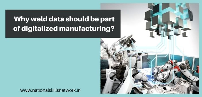 Why weld data should be part of digitalized manufacturing