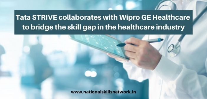 Tata STRIVE collaborates with Wipro GE Healthcare