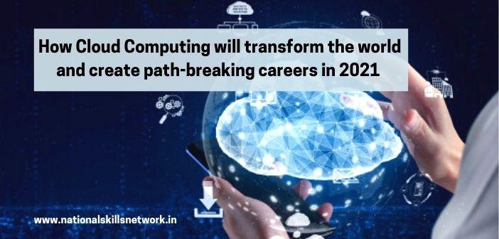 How Cloud Computing will transform