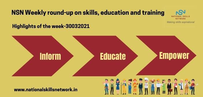 Newsbytes on Skill Development and Vocational Training – 30032021