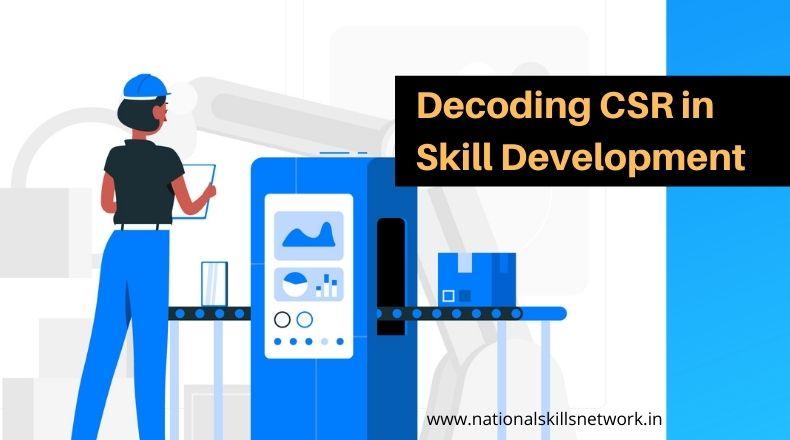 Decoding CSR in Skill Development