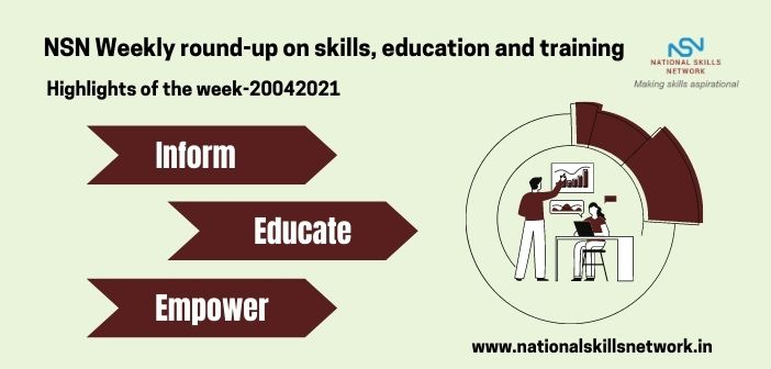 NSN Weekly round-up on skills, education and training