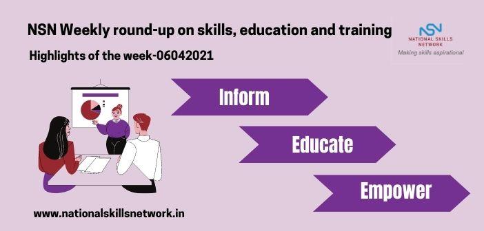 Newsbytes on Skill Development and Vocational Training – 06042021