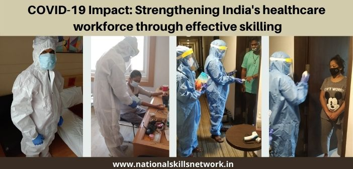COVID-19 Impact: Strengthening India's healthcare workforce through effective skilling