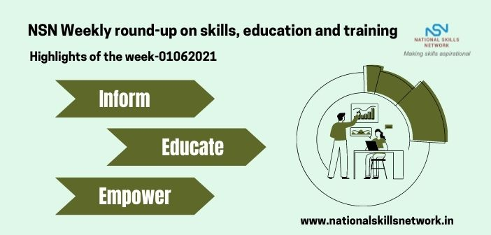 NSN Weekly round-up on skills, education and training- 01062021