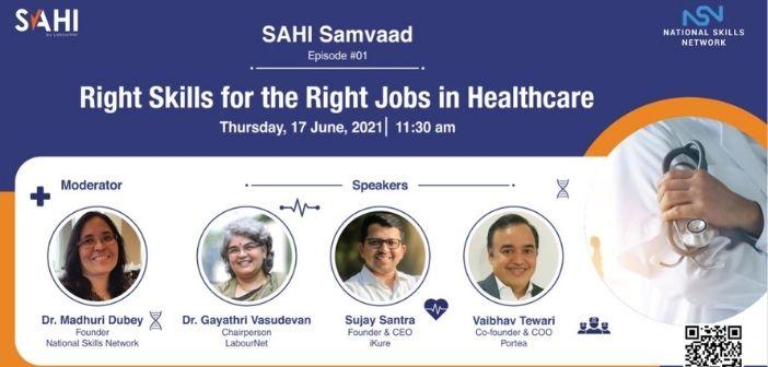 SAHI Samvaad – Right Skills for the Right Jobs in Healthcare