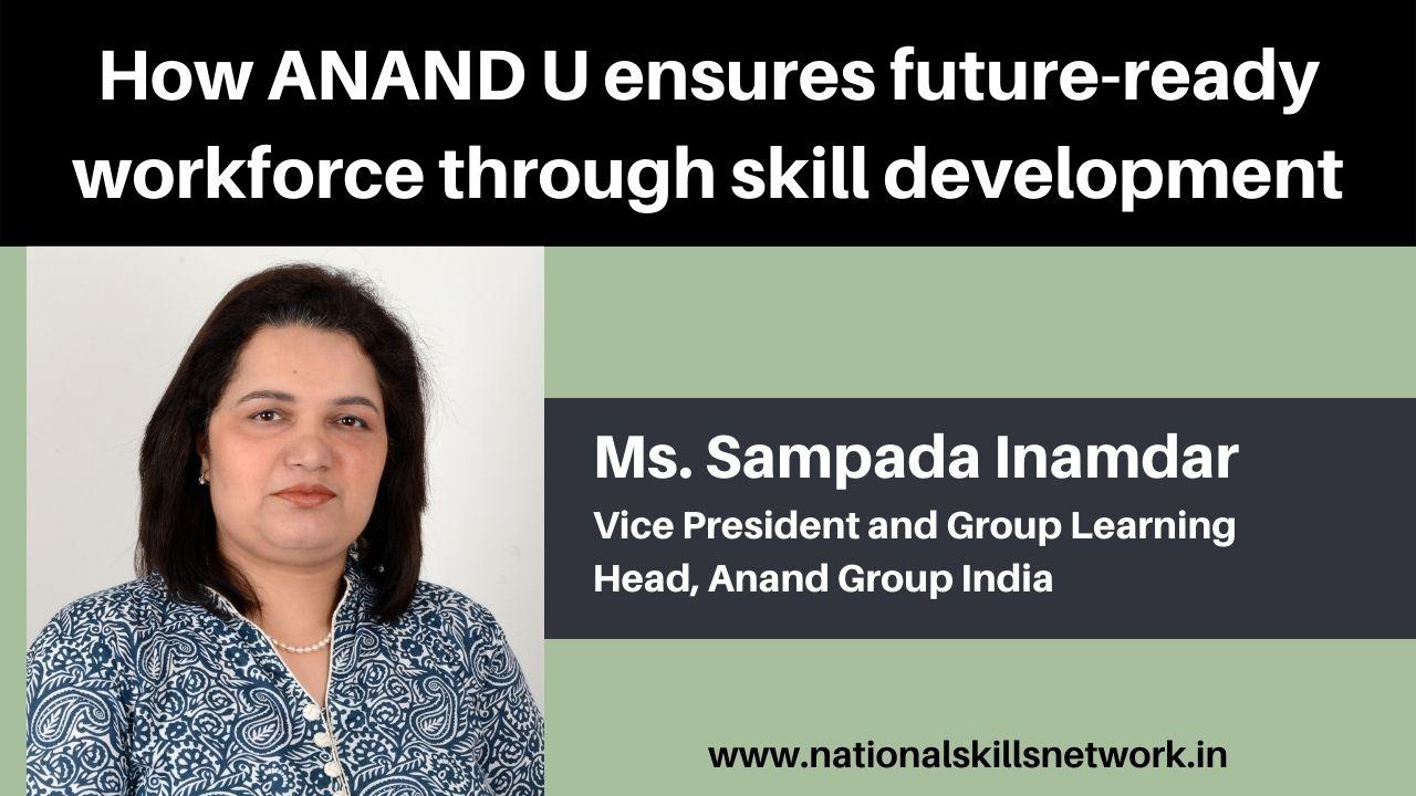 ANAND U ensures future-ready workforce
