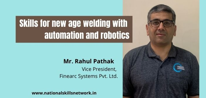 Skills for new age welding with automation and robotics (5)